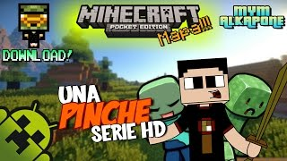 "Minecraft Pe 0.10.5 Mapa Una Pinche Serie HD | Mym Alk4pon3 ""Download"""