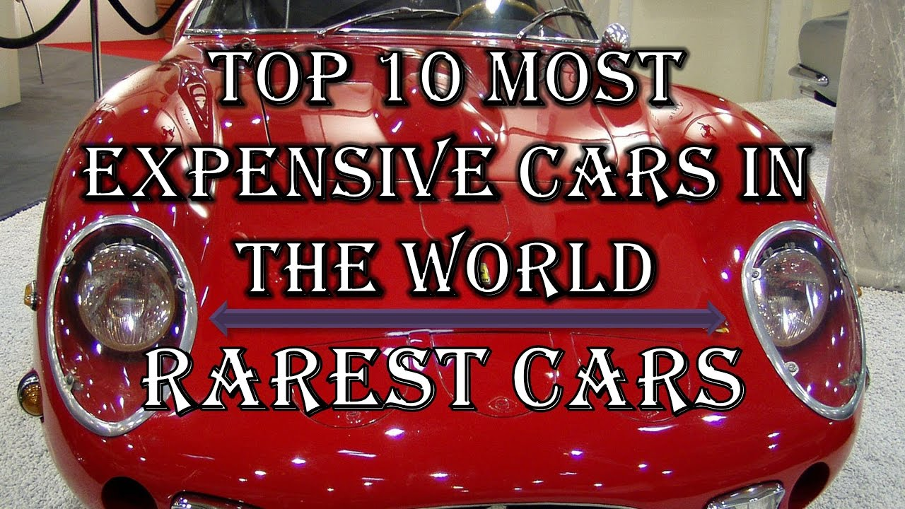 Top 10 Most expensive Cars in the world | Most Expensive Car ...