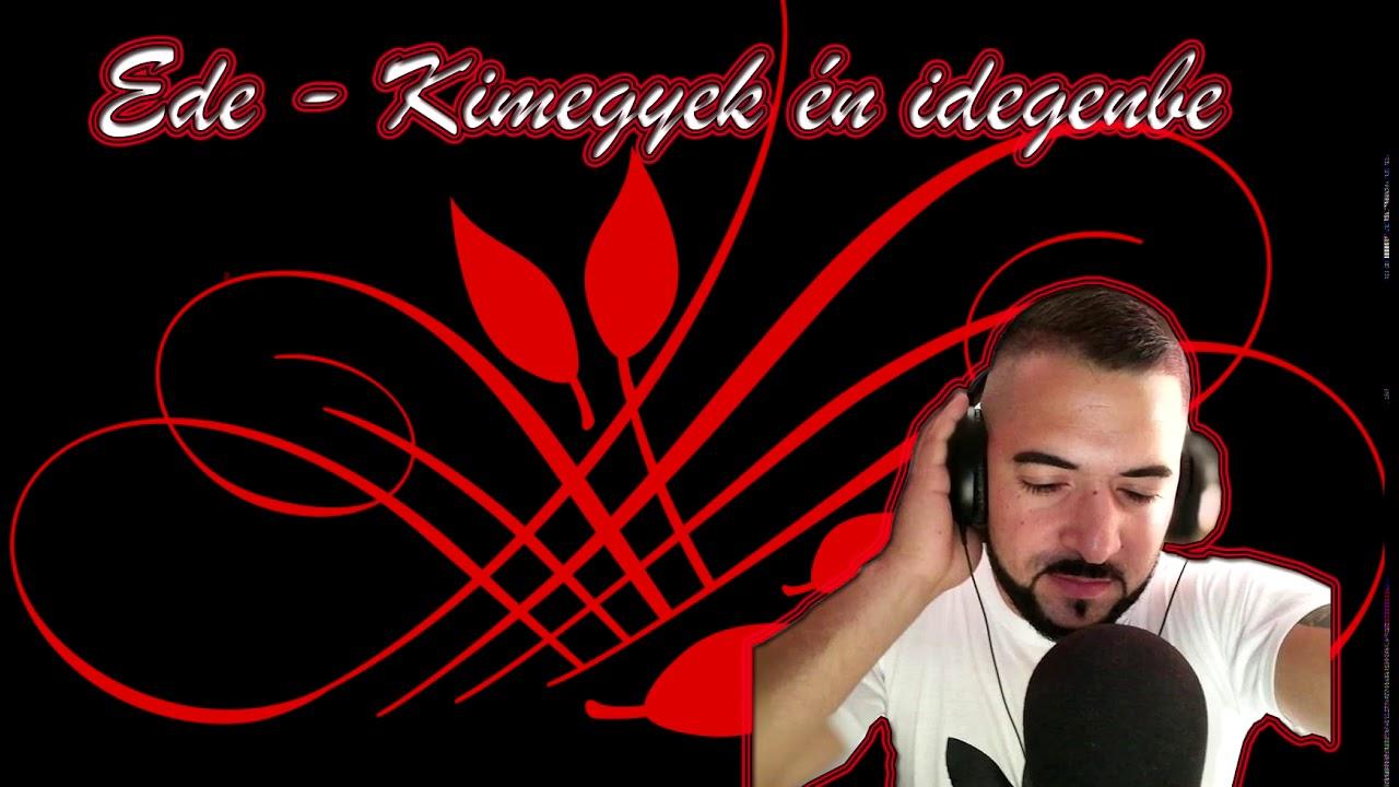 Download Ede -  Kimegyek en idegenbe 2021  Sajat Szerzemeny Torveny Altal Vedve