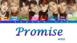 ATEEZ (에이티즈) - 'Promise' Lyrics [Color Coded_Han_Rom_Eng]