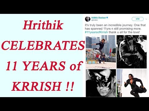 Hrithik Roshan CELEBRATES 11years of Krrish on Twitter; Watch   FilmiBeat