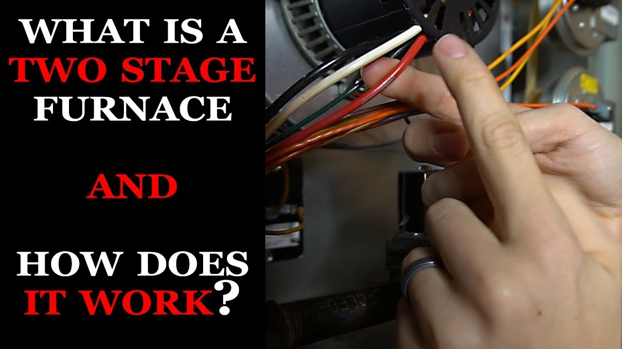 How a Two Stage Furnace Works - YouTube | Two Stage Furnace Wiring |  | YouTube