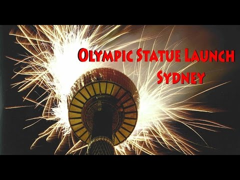 Olympic Spectacular Statue Launch Sydney's Centrepoint Tower