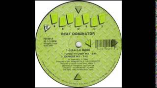 Beat Dominator-1 2 3 4 5 6 Bass (The Original)