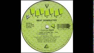Beat Dominator-1 2 3 4 5 6 Bass (The Original)