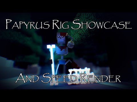 Papyrus Rig Showcase from YouTube · Duration:  3 minutes 21 seconds