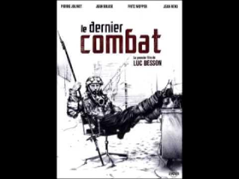 Le Dernier Combat  -    Alcool  ( Eric Serra )