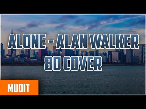 Alone Alan Walker Amazing 8D sound Experience | must watch
