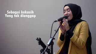 Download KEKASIH TAK DIANGGAP Kertas Band ( Lirik ) - Nistya Rosa Cover Version