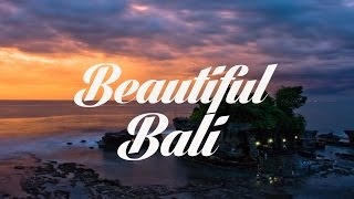 Beautiful BALI Chillout & Lounge Mix 2015 Del Mar