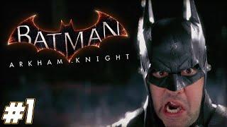 "Batman Arkham Knight Gameplay Walkthrough Part 1 - ""The BEST Batman Game Ever Made!!!"" 1080p HD PC"