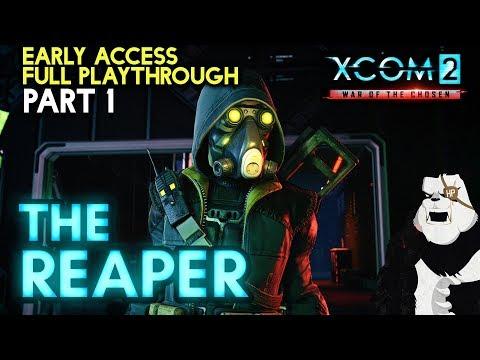 THE REAPER [#1] XCOM 2: War of the Chosen with HybridPanda