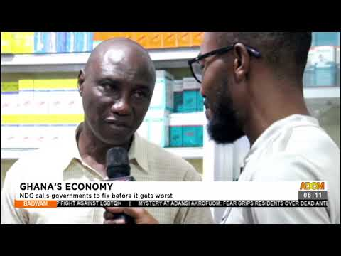 Ghana's Economy: NDC calls governments to fix before it gets worst - Badwam News (27-7-21)