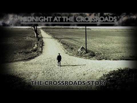 The Crossroads Story  Midnight At The Crossroads Stories