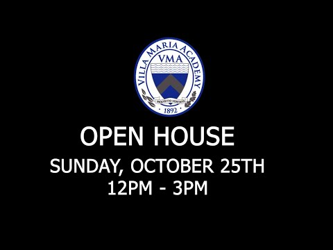 Join Us at Villa Maria Academy's 2020 Open House!!