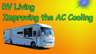 RV Living  Cooling the Coach  Improving the A/C