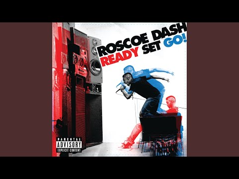 Roscoe dash sexy girl anthem mp3