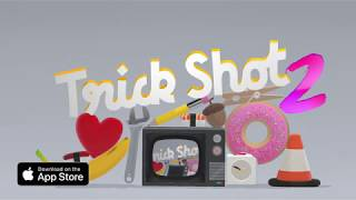 Trick Shot 2