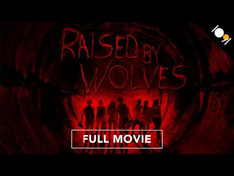 Raised by Wolves  MOVIE