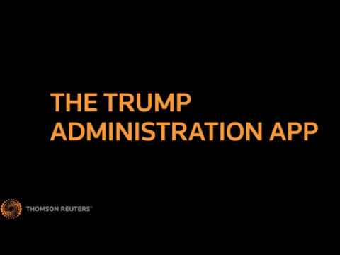The Trump Administration App in Thomson Reuters Eikon