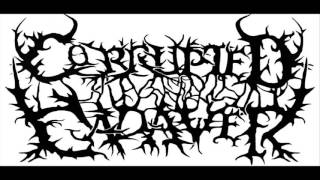 Corrupted Cadaver - Hunter Be Hunted