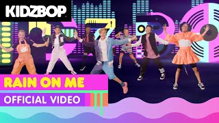 KIDZ BOP Kids - Rain On Me (Official Music Video)