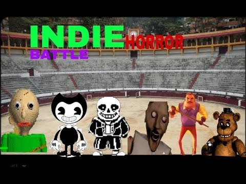 Indie Horror Battle Baldi VS Granny VS Hello Neighbour VS FNAF VS BATIM VS SANS