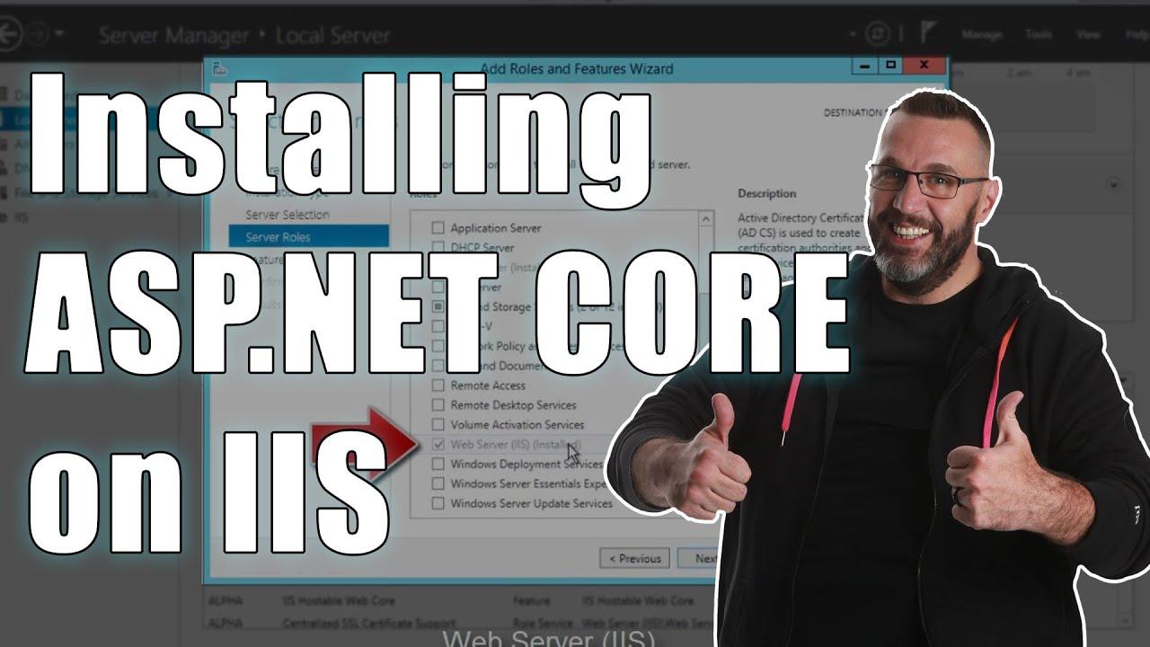 Installing an ASP  NET CORE Site on an IIS Server