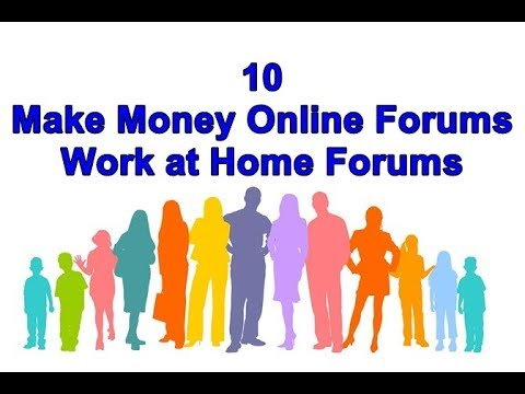 10 Make Money Online Forums | Work At Home Forums