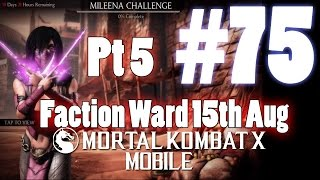 Faction Wars 15th Aug Part V - Mortal Kombat X Mobile Gameplay Pt 75 [V1.3] [IOS - iPad]