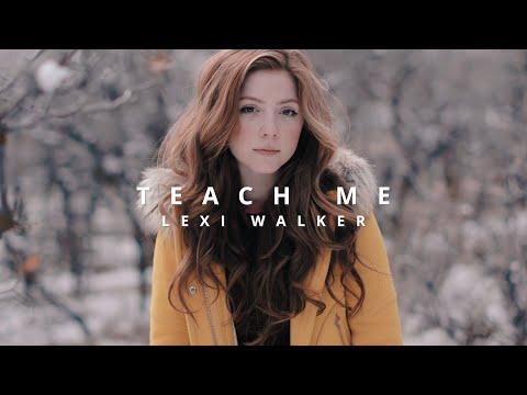 Teach Me, Lexi Walker mp3 letöltés