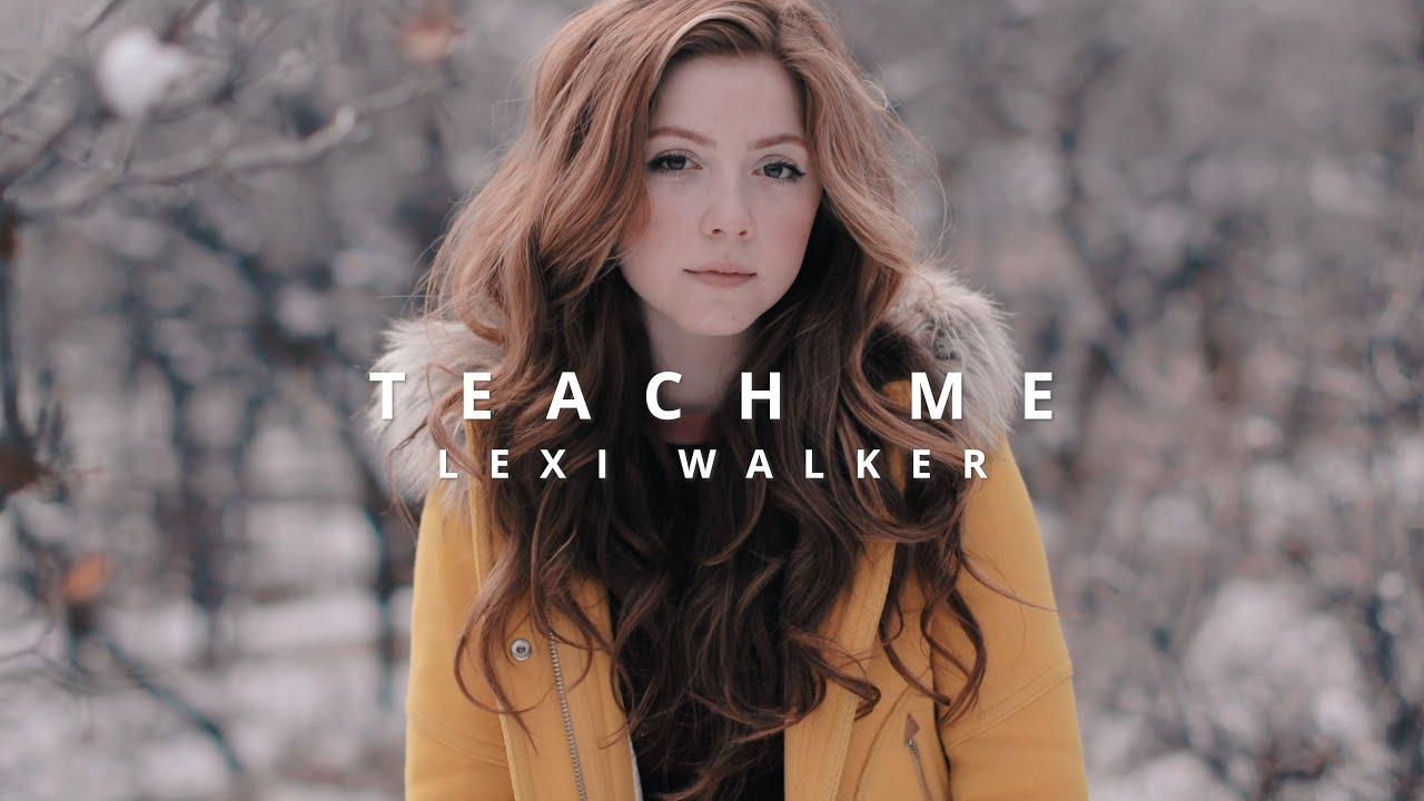 Teach Me, Lexi Walker (Official Music Video)