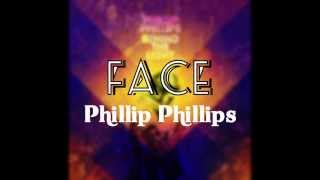 Face - Phillip Phillips - Behind the Light Lyrics