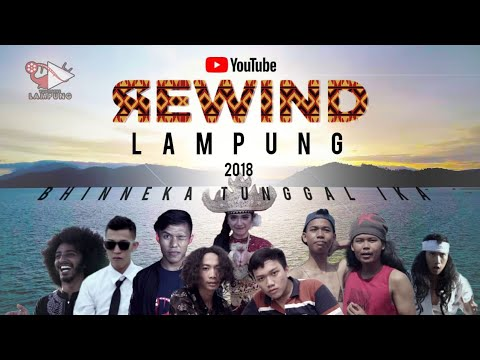 Youtube Rewind INDONESIA 2018 - LAMPUNG: Bhinneka Tunggal Ika