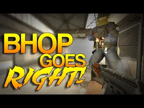 CS:GO - Bhop Goes RIGHT! #3