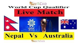 Nepal Vs Australia Live    Australia Vs Nepal Live Football Match 2019    Nepali Commentary