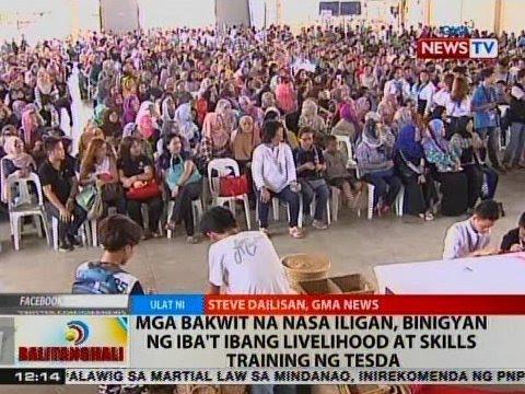 BT: Mga Bakwit na nasa Iligan, binigyan ng iba't ibang livelihood at skills training ng TESDA