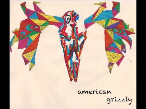 American Grizzly - All You Know