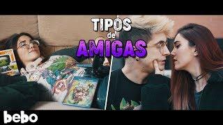 TIPOS DE AMIGAS - PARODIA (Videoclip)