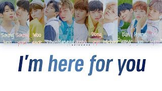 Gambar cover X1 (엑스원) – I'm here for you (괜찮아요) (Color Coded Lyrics Eng/Rom/Han/가사)