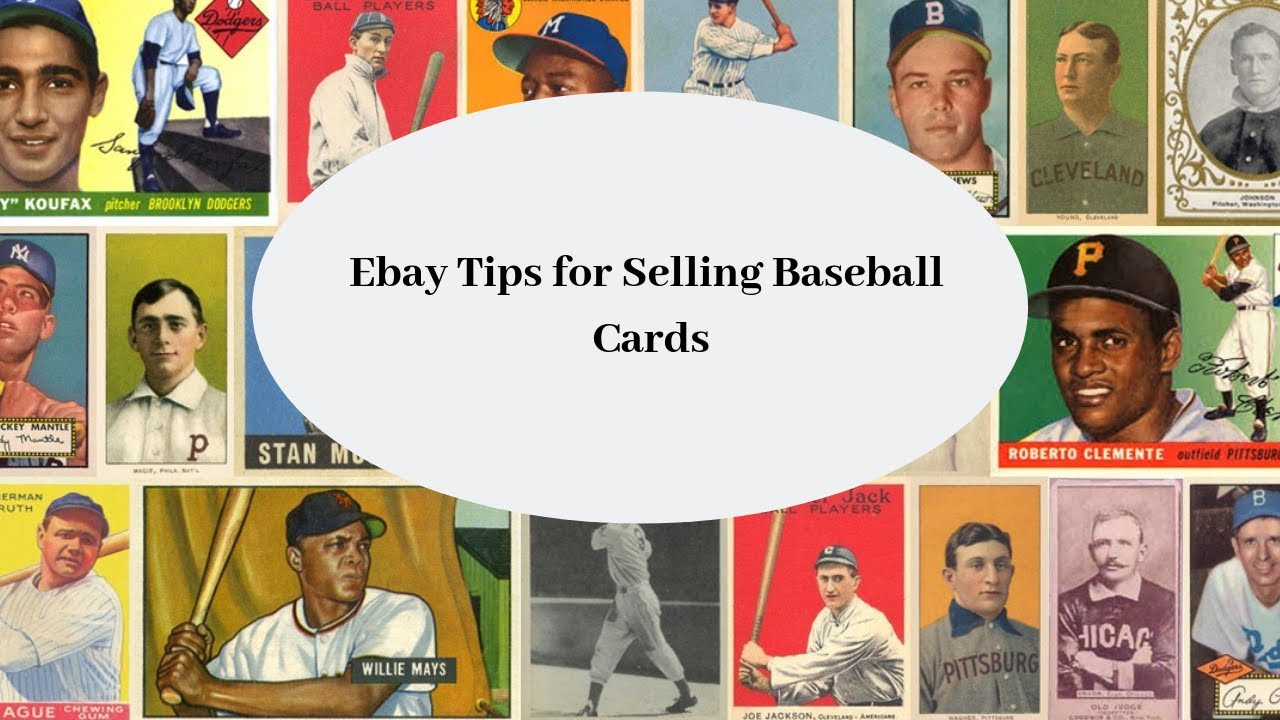 Ebay Tips For Selling Baseball Cards