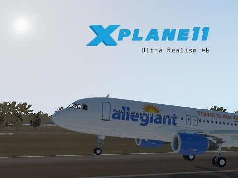 X-Plane 11 Ultra Realism #6: Allegiant A320 from CVG-PIE