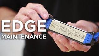 Benchmade - Edge Maintenance