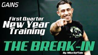 Break-In Training w/Mike Saffaie