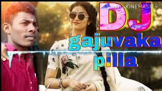 Download lagu DJ gajuvaka pilla dj song dj remix by DJ meekrishna@gmeil.com