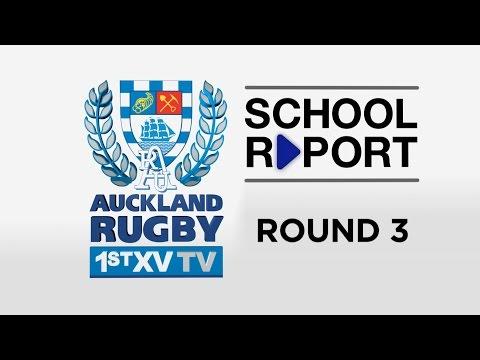 SCHOOL REPORT Rd 3 | Auckland 1st XV TV 2016