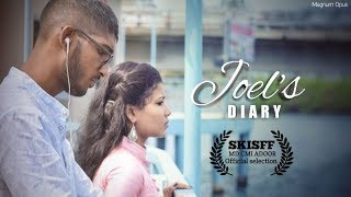 JOEL'S DIARY | Malayalam Short Film | Defining The Beauty Of Love