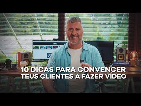 10 dicas para convencer o cliente a fazer vídeo