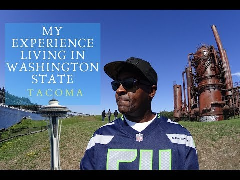 WASHINGTON STATE & MY EXPERIENCE LIVING THERE| TACOMA