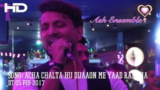 rahulsali acha chalta hu duaaon me yaad rakhna karaoke 05 feb 2017